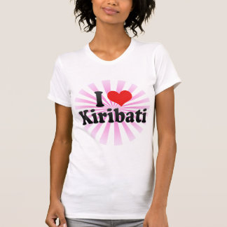 I Love Kiribati T-Shirt