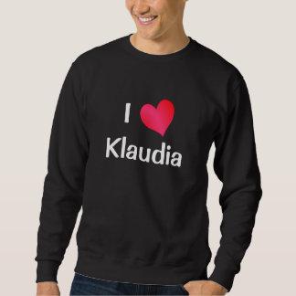 I Love Klaudia Sweatshirt