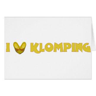 I Love Klomping Kaart