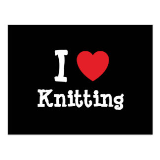 I love Knitting heart custom personalized Postcards