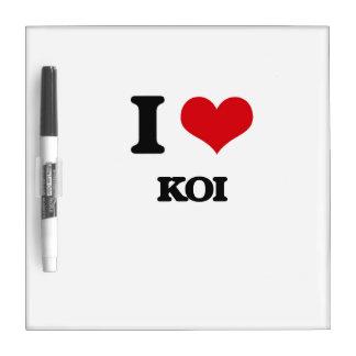 I love Koi Dry Erase Board