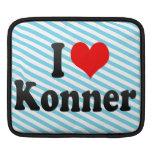 I love Konner iPad Sleeves