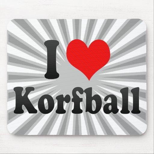I love Korfball Mouse Pads