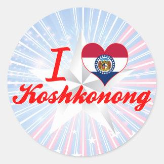 I Love Koshkonong, Missouri Round Sticker
