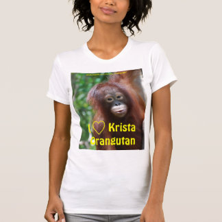I Love Krista Orangutan Fan Club shirt