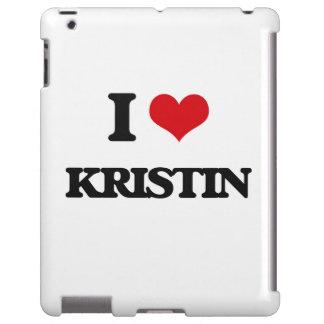I Love Kristin