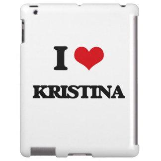 I Love Kristina