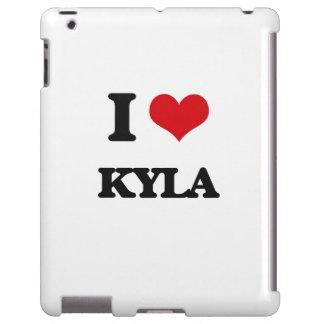 I Love Kyla