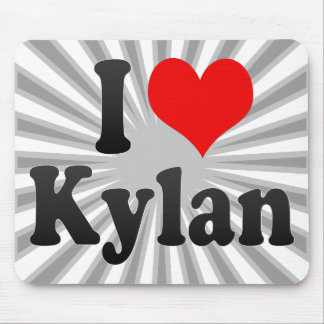 I love Kylan Mouse Pad