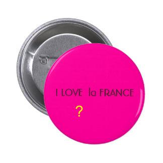 I LOVE  la FRANCE, ? 6 Cm Round Badge