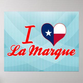 I Love La Marque Texas Poster