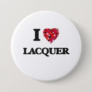 I Love Lacquer 7.5 Cm Round Badge
