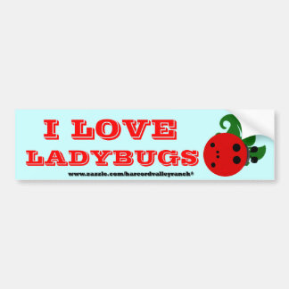 I Love Ladybugs Bumper Sticker