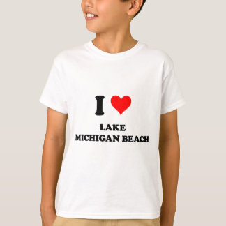 I Love Lake Michigan Beach Michigan T-Shirt