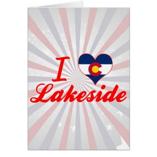 I Love Lakeside, Colorado Greeting Cards