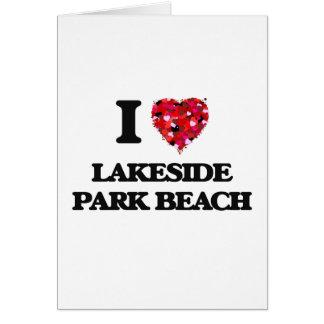 I love Lakeside Park Beach Wisconsin Greeting Card