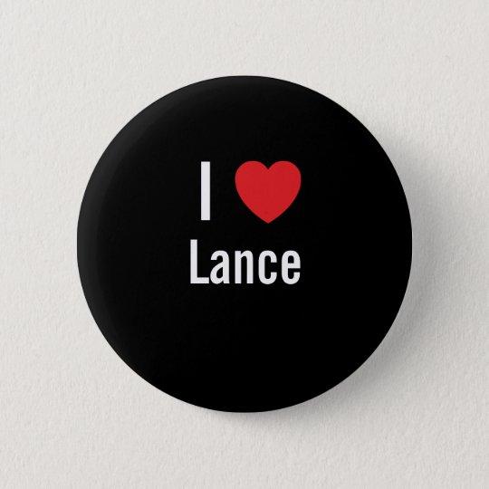 I love Lance 6 Cm Round Badge