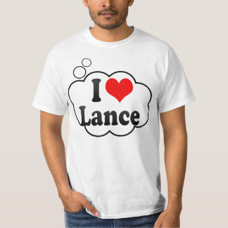 I love Lance Tee Shirts