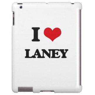 I Love Laney