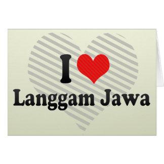 I Love Langgam Jawa Greeting Card