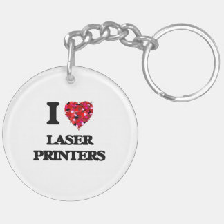 I Love Laser Printers Double-Sided Round Acrylic Key Ring
