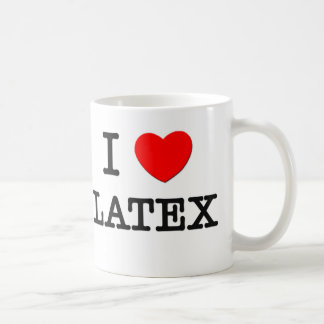 I Love Latex Coffee Mug