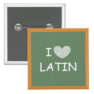 I Love Latin 15 Cm Square Badge