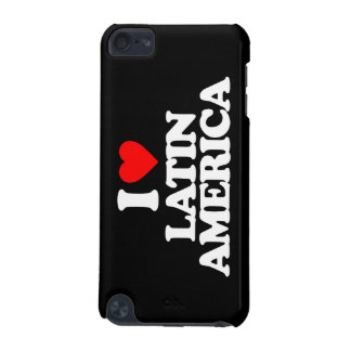 I LOVE LATIN AMERICA iPod TOUCH 5G COVER