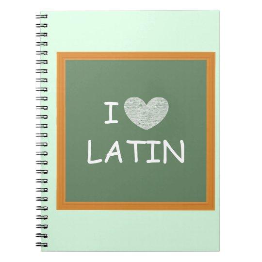 I Love Latin Notebooks