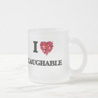 I Love Laughable Frosted Glass Mug