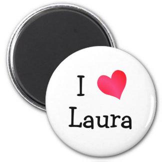 I Love Laura 6 Cm Round Magnet