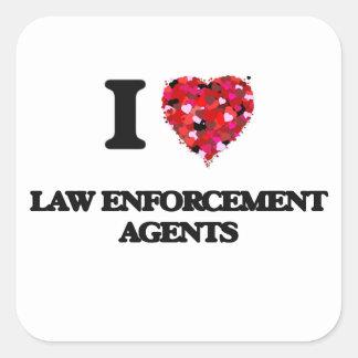 I love Law Enforcement Agents Square Sticker