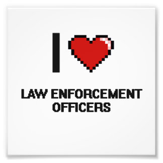 I love Law Enforcement Officers Photograph