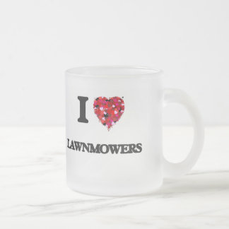 I Love Lawnmowers Frosted Glass Mug