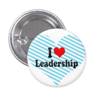 I love Leadership 3 Cm Round Badge