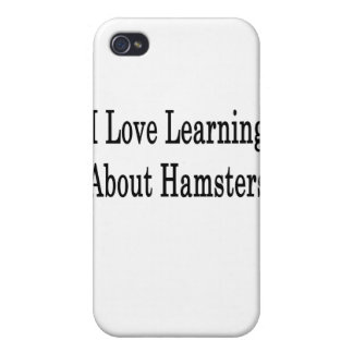 I Love Learning About Hamsters iPhone 4 Cover