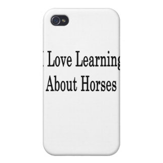 I Love Learning About Horses iPhone 4 Cover