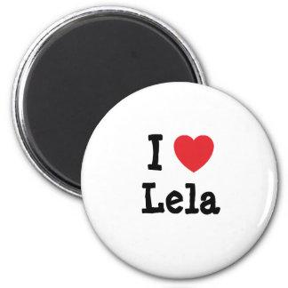 I love Lela heart T-Shirt 6 Cm Round Magnet