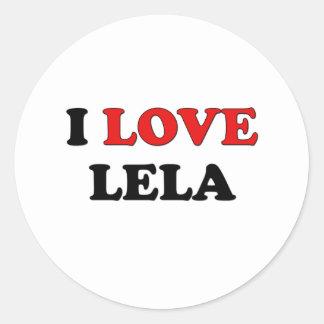 I Love Lela Round Sticker