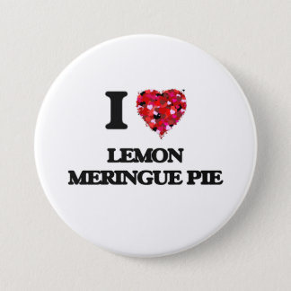 I love Lemon Meringue Pie 7.5 Cm Round Badge