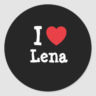 I love Lena heart T-Shirt Round Sticker