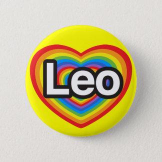 I love Leo. I love you Leo. Heart 6 Cm Round Badge
