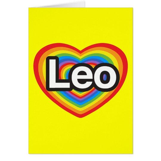 I love Leo. I love you Leo. Heart Card