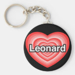 I love Leonard. I love you Leonard. Heart Basic Round Button Key Ring