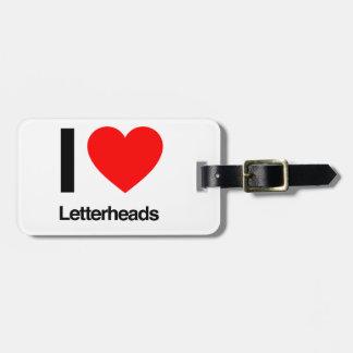 i love letterheads luggage tags