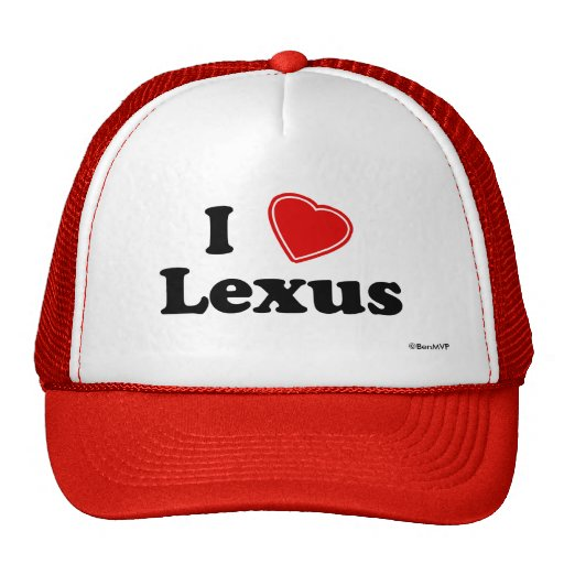 I Love Lexus Trucker Hat