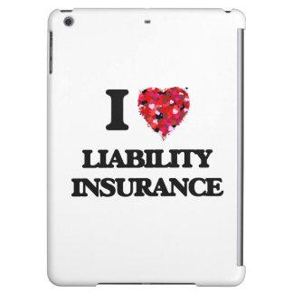 I Love Liability Insurance