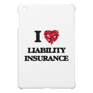 I Love Liability Insurance iPad Mini Case