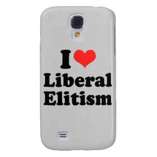 I LOVE LIBERAL ELITISM.png Samsung Galaxy S4 Cases