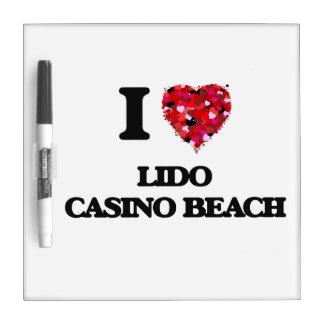 I love Lido Casino Beach Florida Dry-Erase Whiteboard